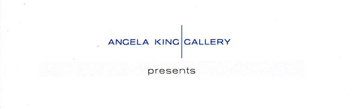 ANGELA KING GALLERY PRESENTS