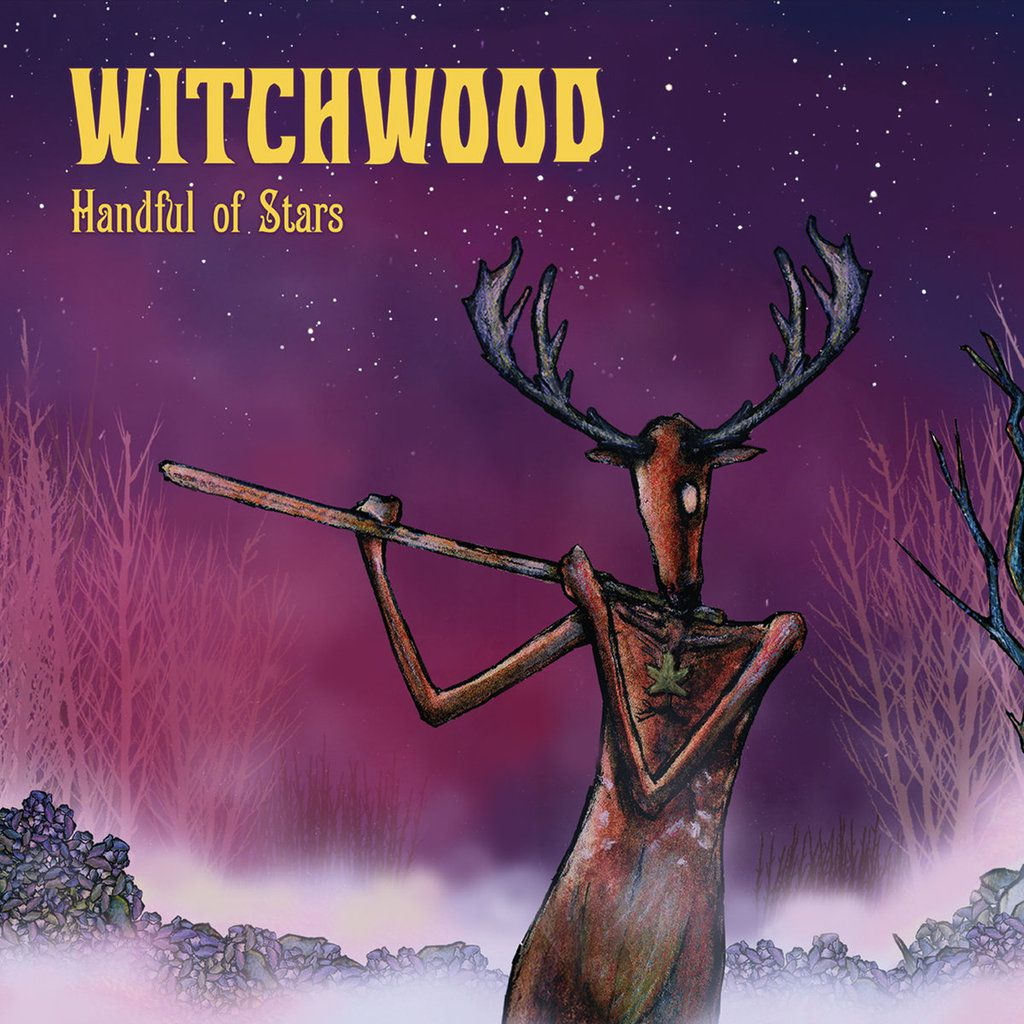 WITCHWOOD-'Handful Of Stars'