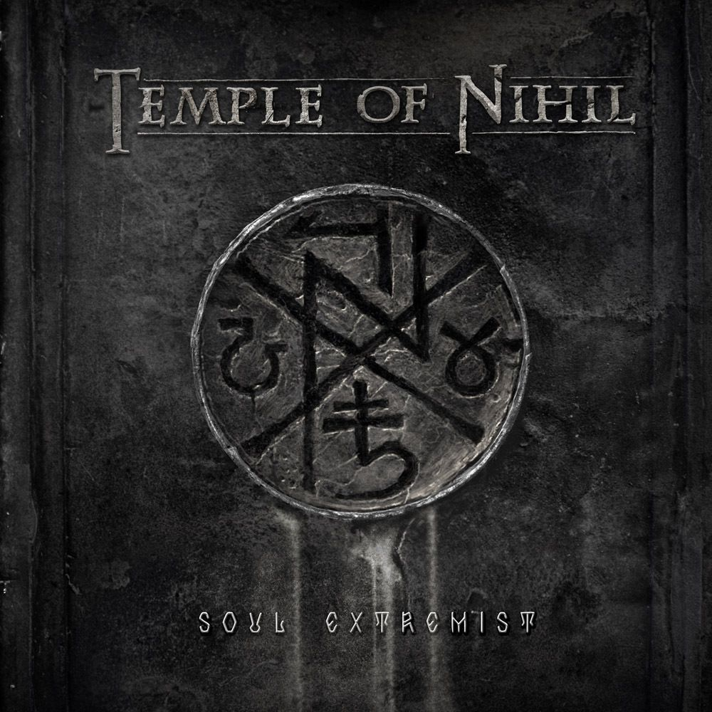 TEMPLE OF NIHIL- 'Soul Extremist'