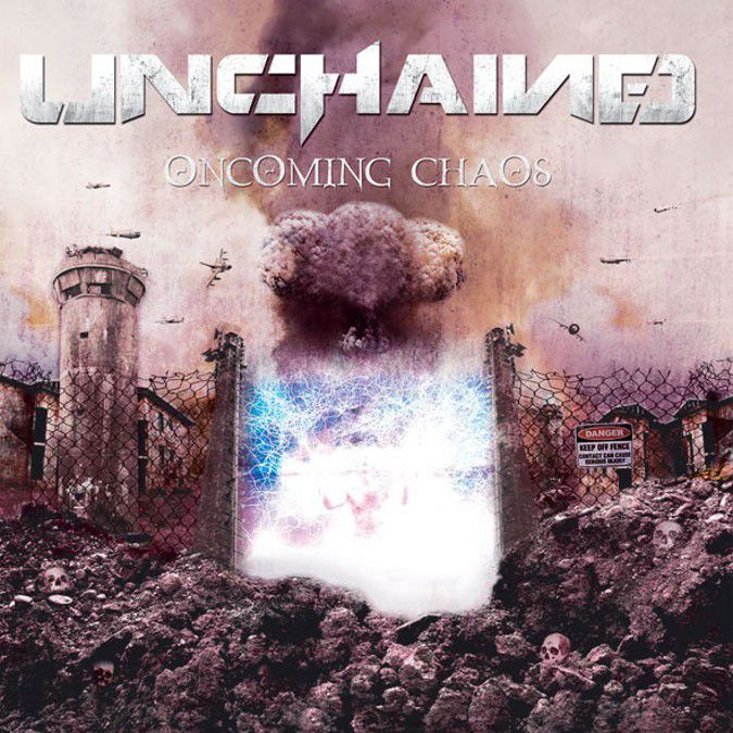 UNCHAINED-'Oncoming Chaos'