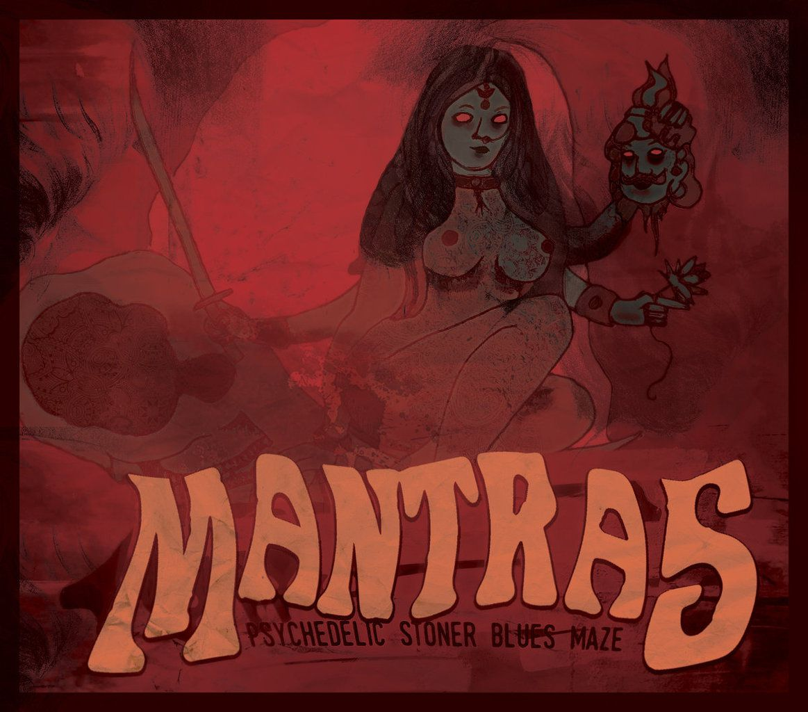MANTRAS- 'Psychedelic Stoner Blues Maze'