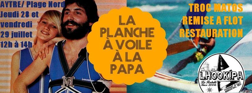 LA PLANCHE A LA PAPA : c'est ce jeudi et vendredi à AYTRE/Plage