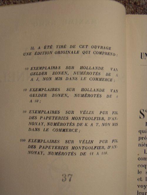 Un critique du Courrier du Cher lors de la parution du livre évoque un séjour de Maxime NEMO en Allemagne en 1924 durant lequel il a rédigé son premier roman.Cette assertion reste à vérifier à ce jour et je m'y emploie.