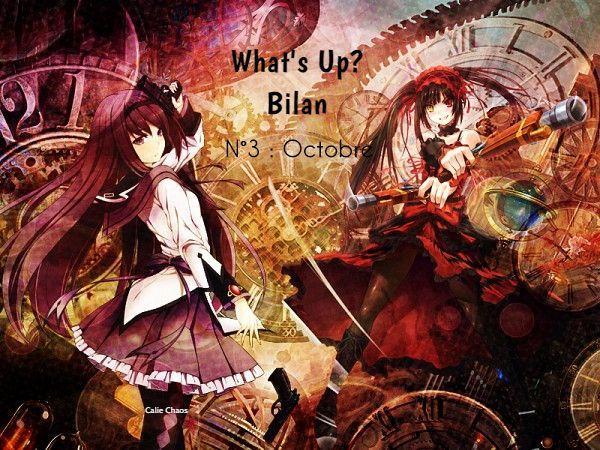 What's Up? ~ Octobre ~ Bilan