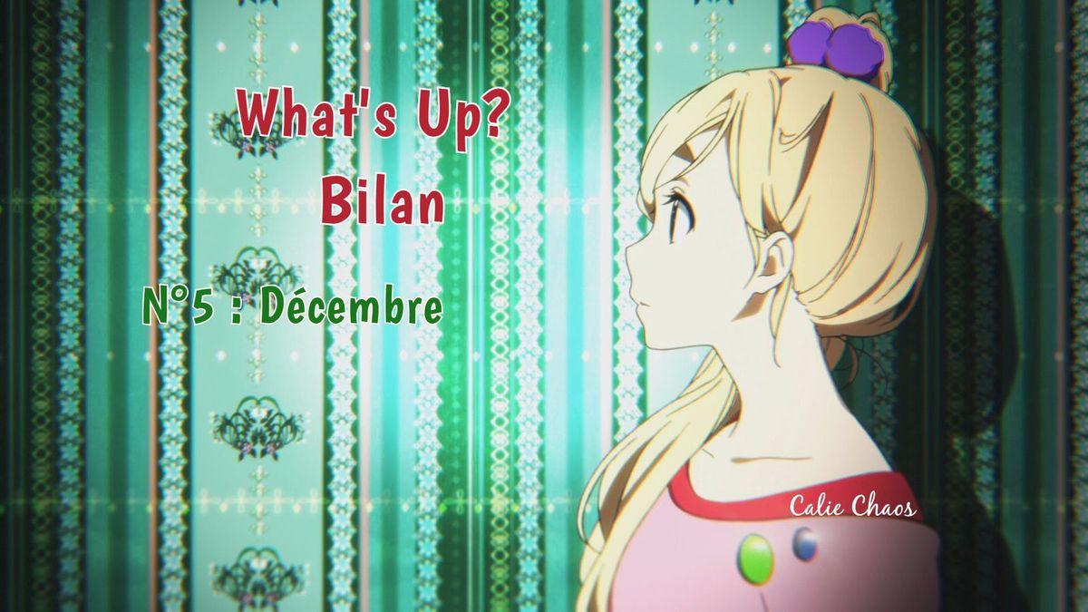 What's Up? ~ Décembre ~ Bilan
