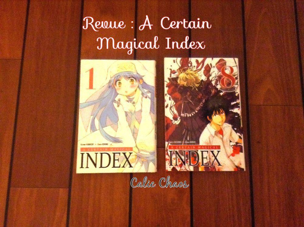 Revue : A Certain Magical Index (8 premiers volumes)