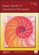 Segni, Sintomi ed Emozioni in Omeopatia (eBook)