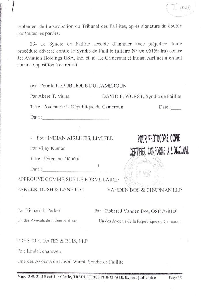 Accord de Reglement  et Cession Mutuelle ( Settlment Agreement and Mutual Release )  signé par Me Akéré Muna en sept  2006 aux USA.
