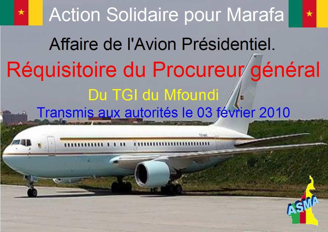 Affaire de l'Avion Présidentiel: Réquisitoire du Procureur Général du TGI du Mfoundi transmis aux autorités le 03 février 2010.