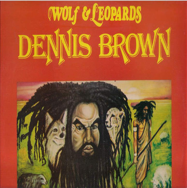 Dennis Brown Wolf And Leopards