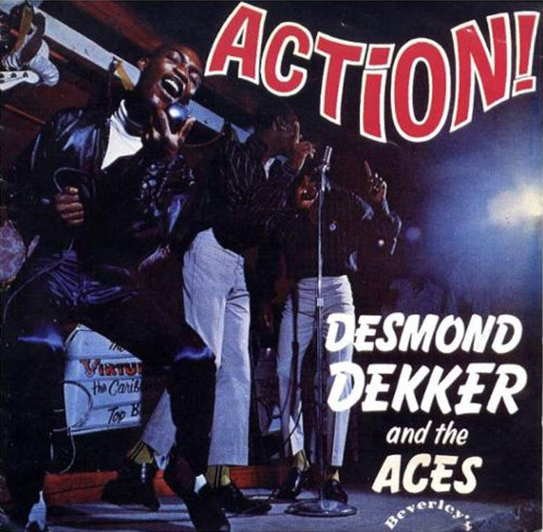 Desmond Dekker and The Aces Action