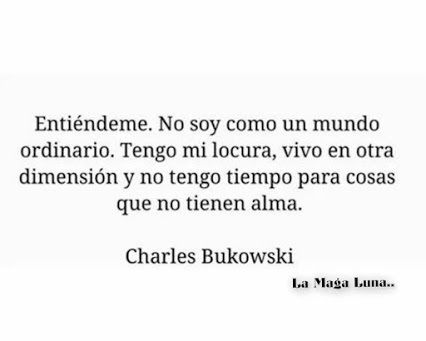 Charles Bukowski - Castellano - 6 Frases