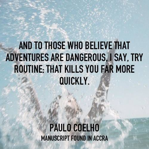 Paulo Coelho - English - Accra - Best quotes in pictures