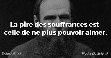 Fiodor Dostoïevski - 2 Citations