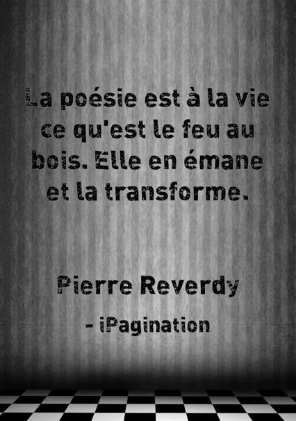 Pierre Reverdy - 2 Citations