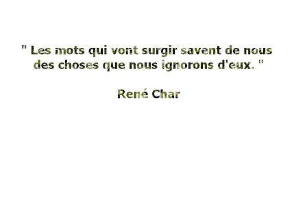 René Char - 3 Citations