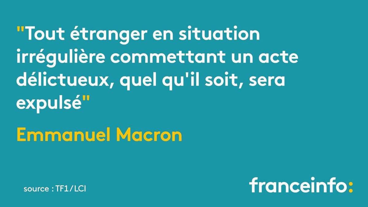 Macron : «Tout étranger en situation irrégulière, auteur d'un acte malveillant sera expulsé» - Analyse