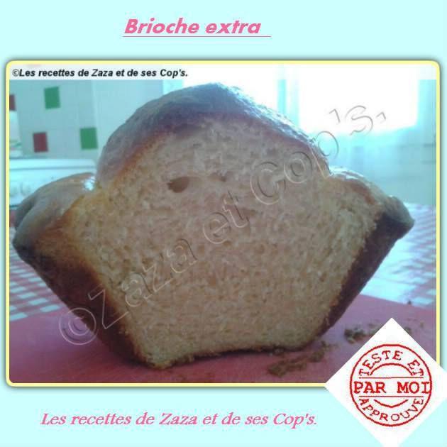 Brioche Extra.