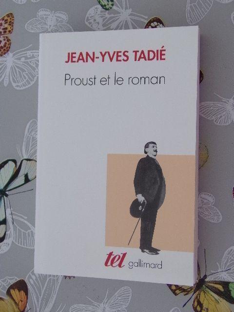 Jean-Yves Tadié - Proust et le roman - gallimard