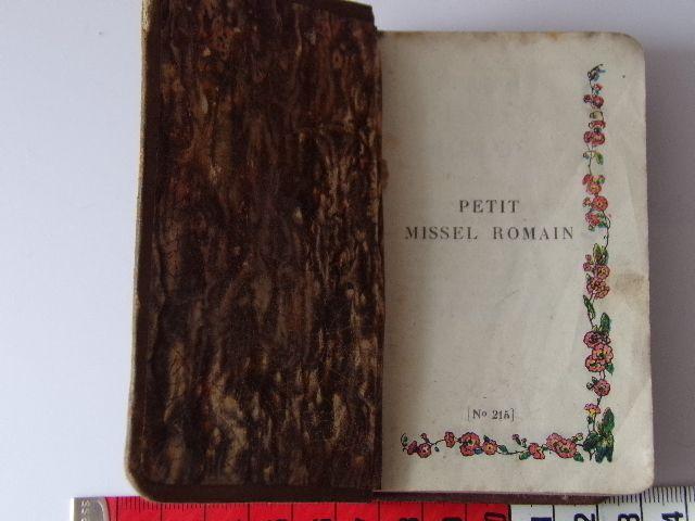 Petit Missel Romain N°215 Vu et approuvé évèque de LIMOGES MELLOTTÉE éditeur