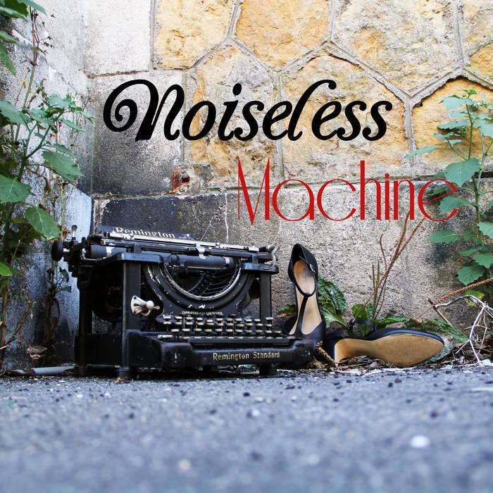 Noiseless Machine