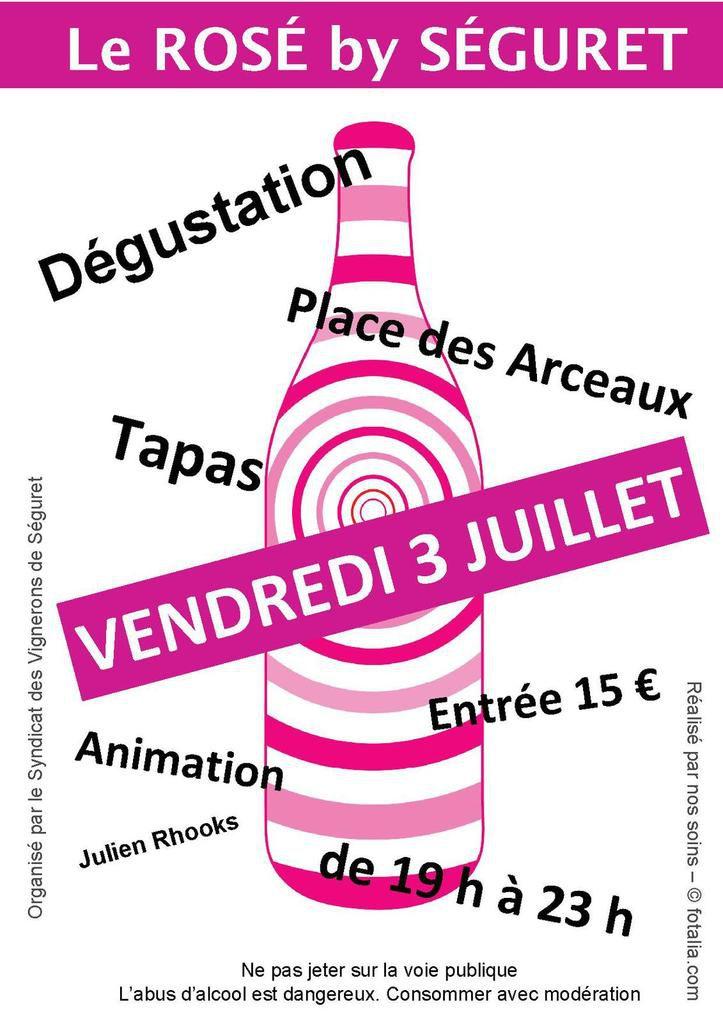 Soirée du Rosé, à Séguret !! Une bien belle soirée en perspective !!