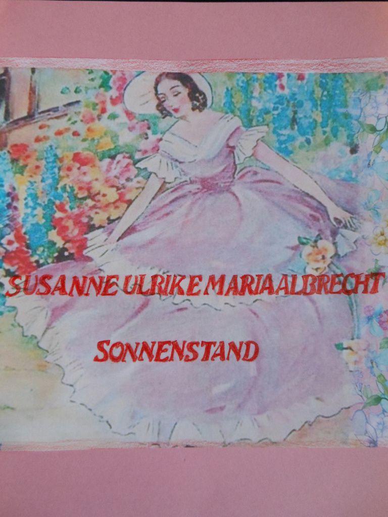 Bildmaterial / Covergestaltung: Susanne Ulrike Maria Albrecht