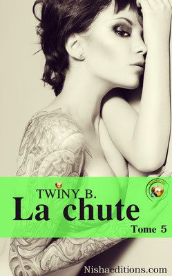 La chute tome 5 de Twinny B.