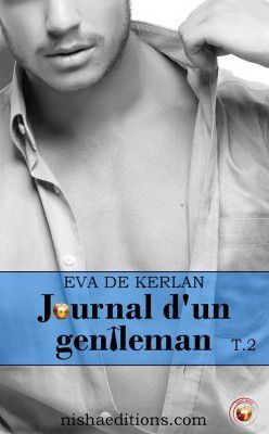 Journal d'un gentleman tome 2 d'Eva de Kerlan