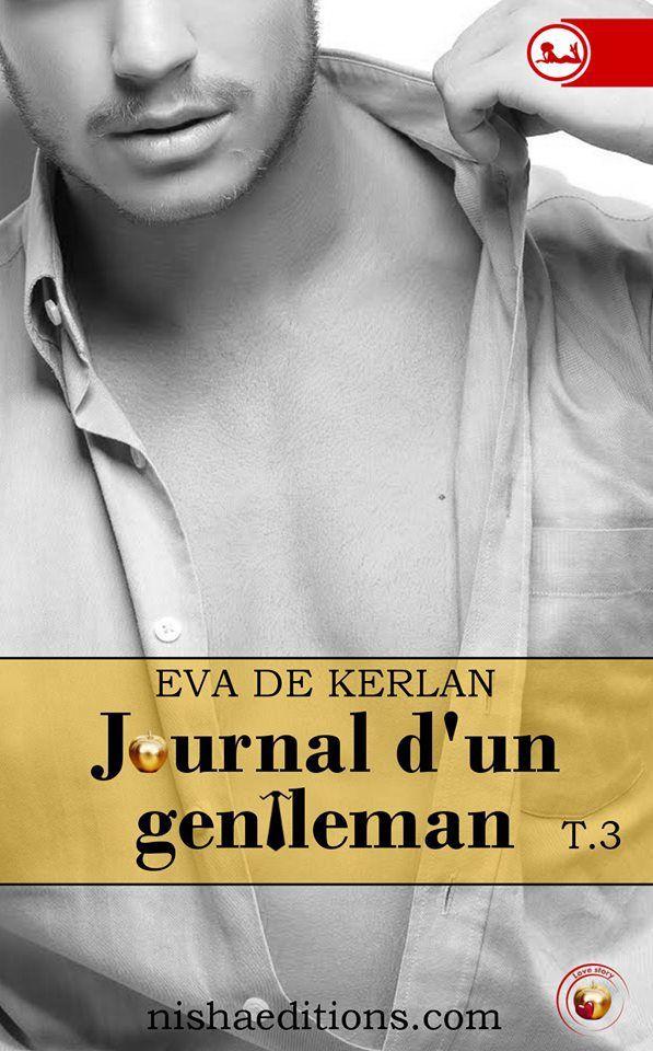 Journal d'un gentleman tome 3 d'Eva de Kerlan