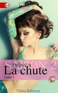 La Chute Saison 2 Tome 1 de Twiny B.