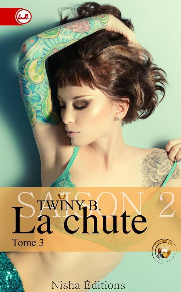 La Chute Saison 2 Tome 3 de Twiny B.