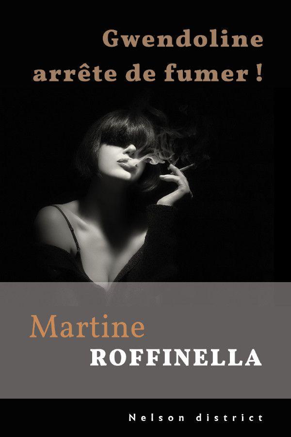 Gwendoline arrête de fumer de Martine Roffinella