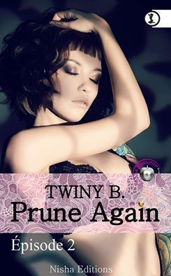 Prune Again Tome 2 de Twiny B.