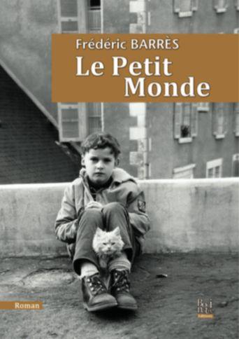 Le Petit Monde de Frédéric Barrès
