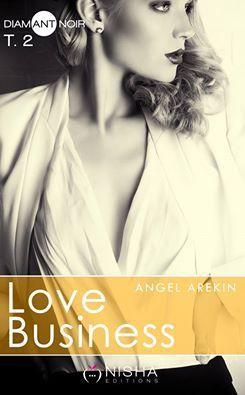 Love Business Tome 2 de Angel Arekin