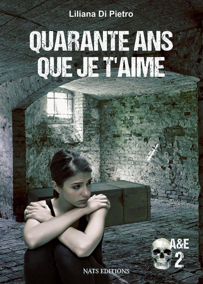 A&amp&#x3B;E - tome 2 - Quarante ans que je t'aime de Liliana Di Pietro