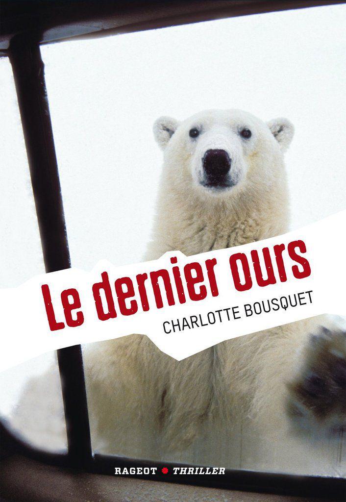 Le Dernier Ours de Charlotte Bousquet