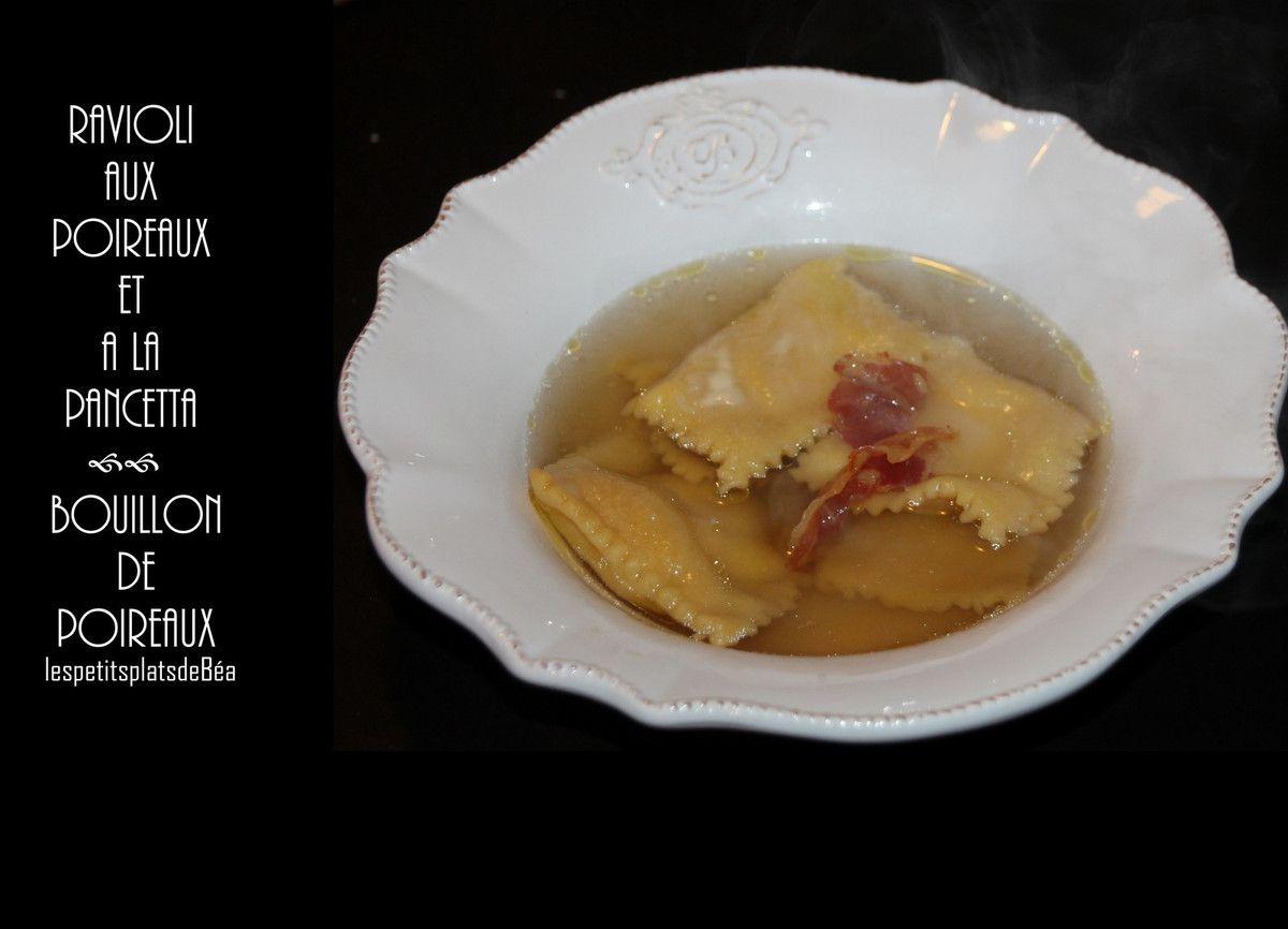 Ravioli aux poireaux et à la pancetta, bouillon de poireaux