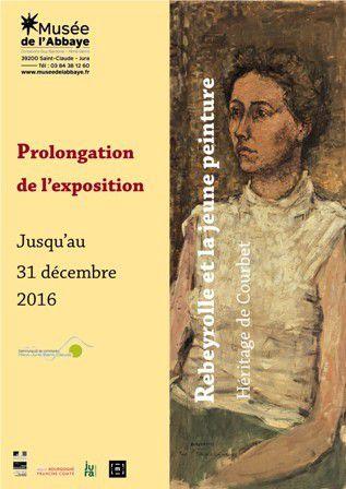 prolongation de l'expo REBEYROLLE  à Saint Claude