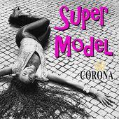 Corona la reine de la Dance est de retour avec Super Model !