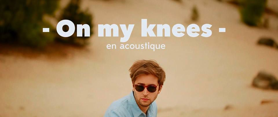 French Tobacco en acoustique pour On My Knees