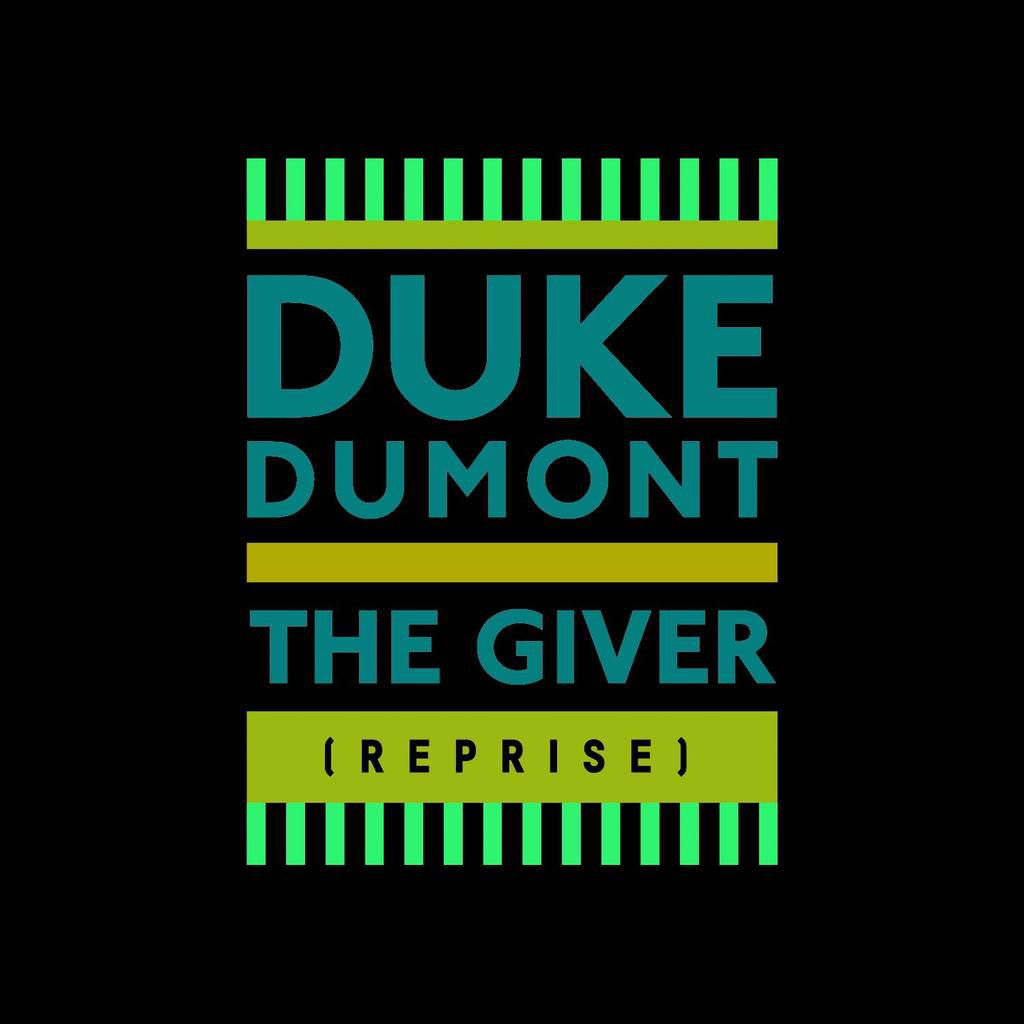 Duke Dumont sort le single The Giver ( Reprise ) pour l'été !