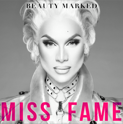 Miss Fame dévoile son 1er opus Beauty Marked ; quand Madonna rencontre Ru Paul !