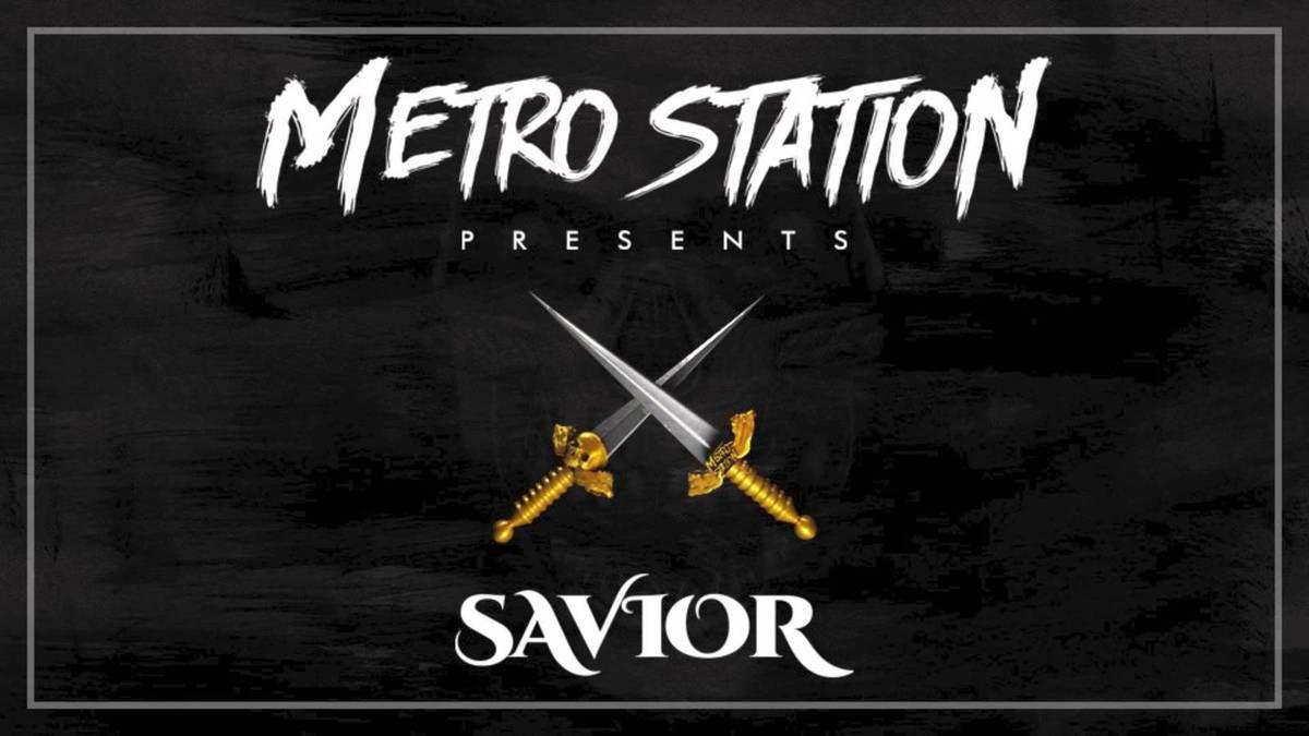 Metro Station vous présente Saviour, une mixtape regroupant leurs derniers travaux !