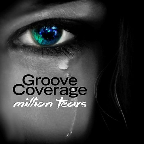 Million Tears, le nouveau single de Groove Coverage