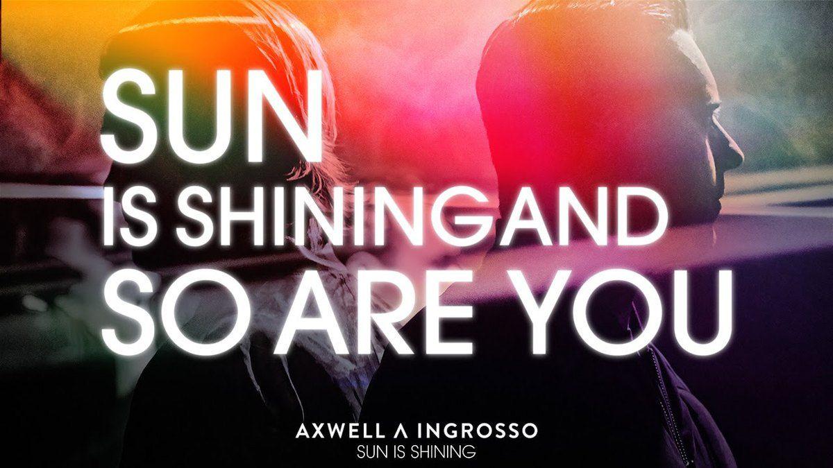 Le soleil brille pour Axwell et Ingrosso !