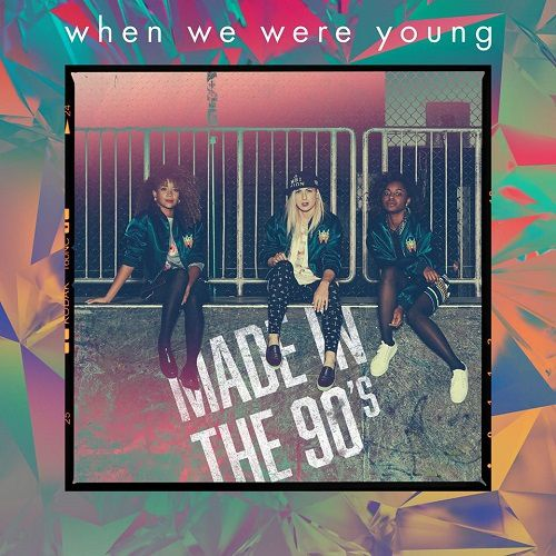 Made In The 90's, le premier album du trio When We Were Young !