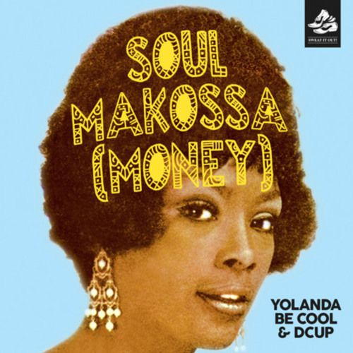 Yolanda Be Cool repart à l'assaut des charts avec Soul Makossa ( Money ) !