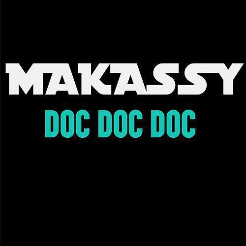 Makassy défend une cause avec le titre Doc Doc Doc